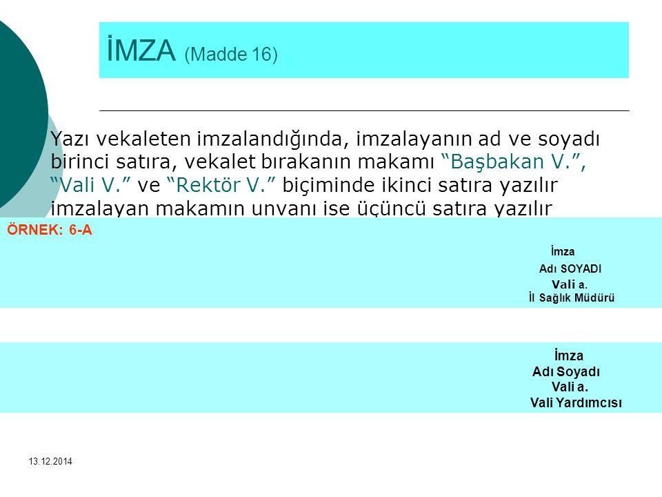 İMZA (Madde 16)