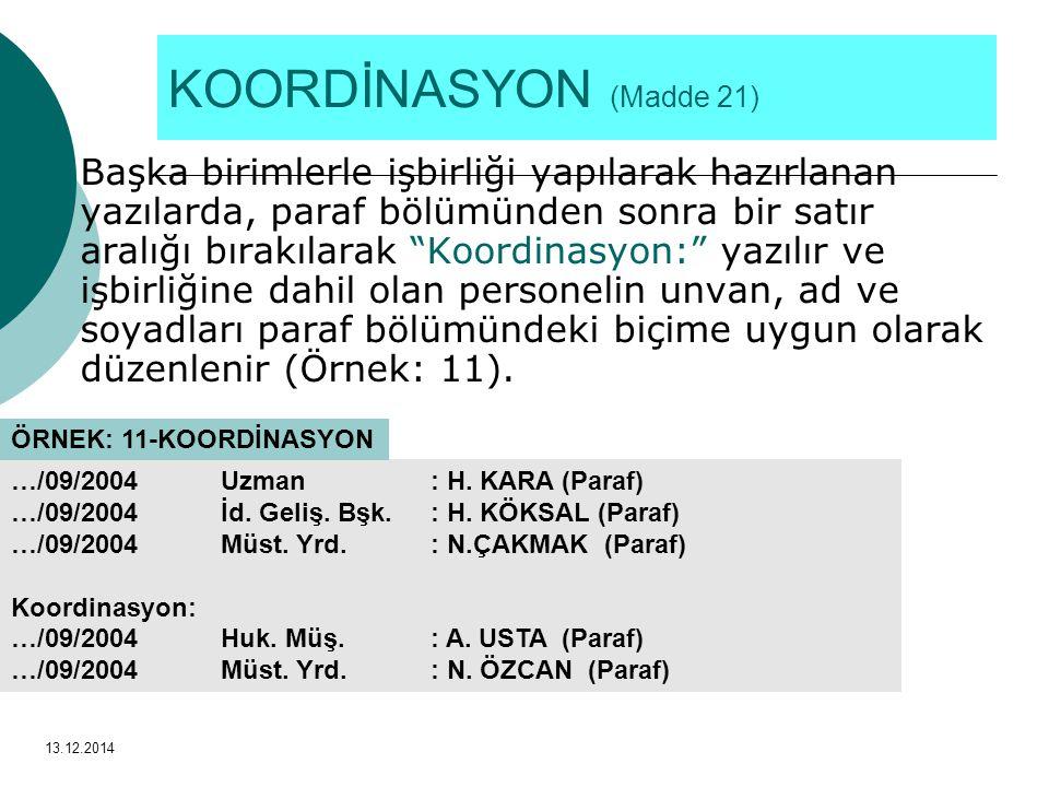 KOORDİNASYON (Madde 21)