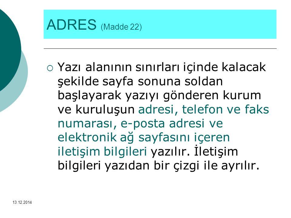 ADRES (Madde 22)