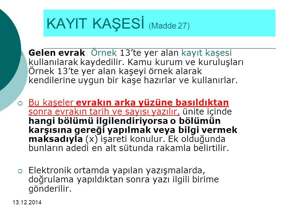 KAYIT KAŞESİ (Madde 27)