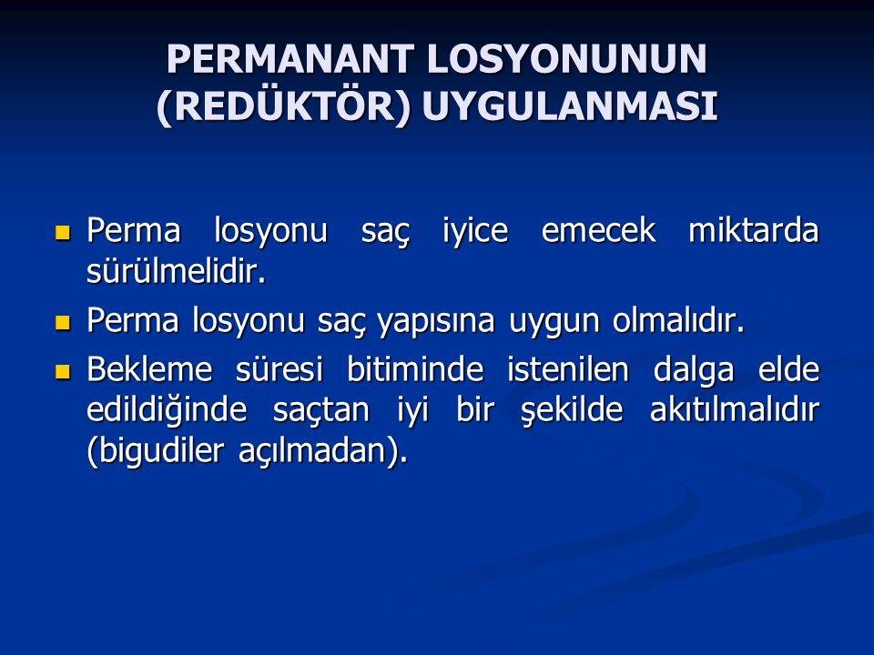 PERMANANT LOSYONUNUN (REDÜKTÖR) UYGULANMASI