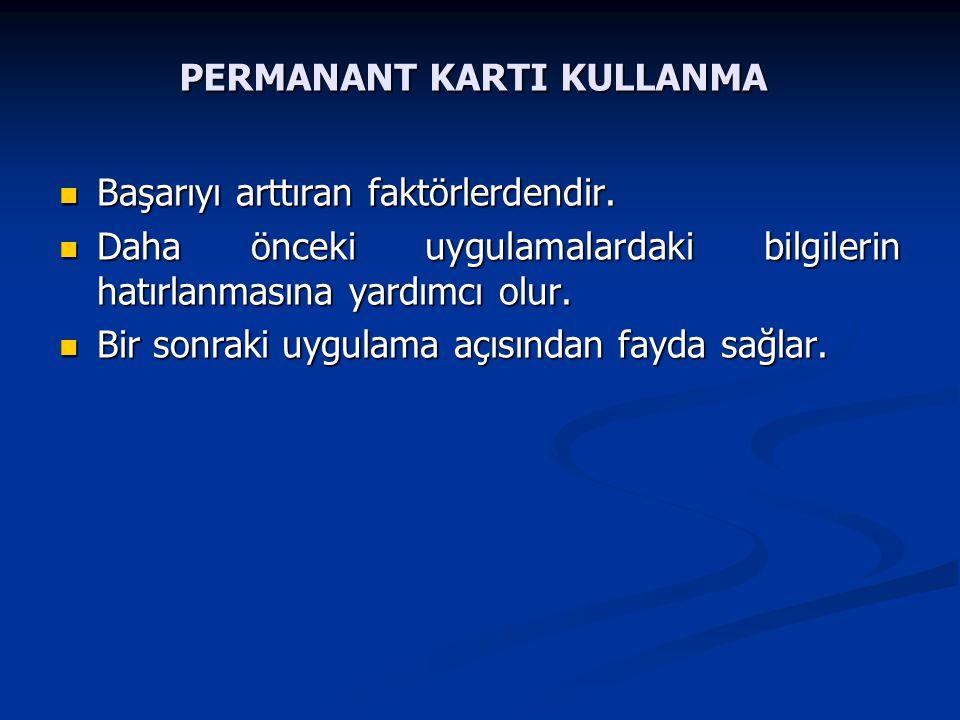 PERMANANT KARTI KULLANMA