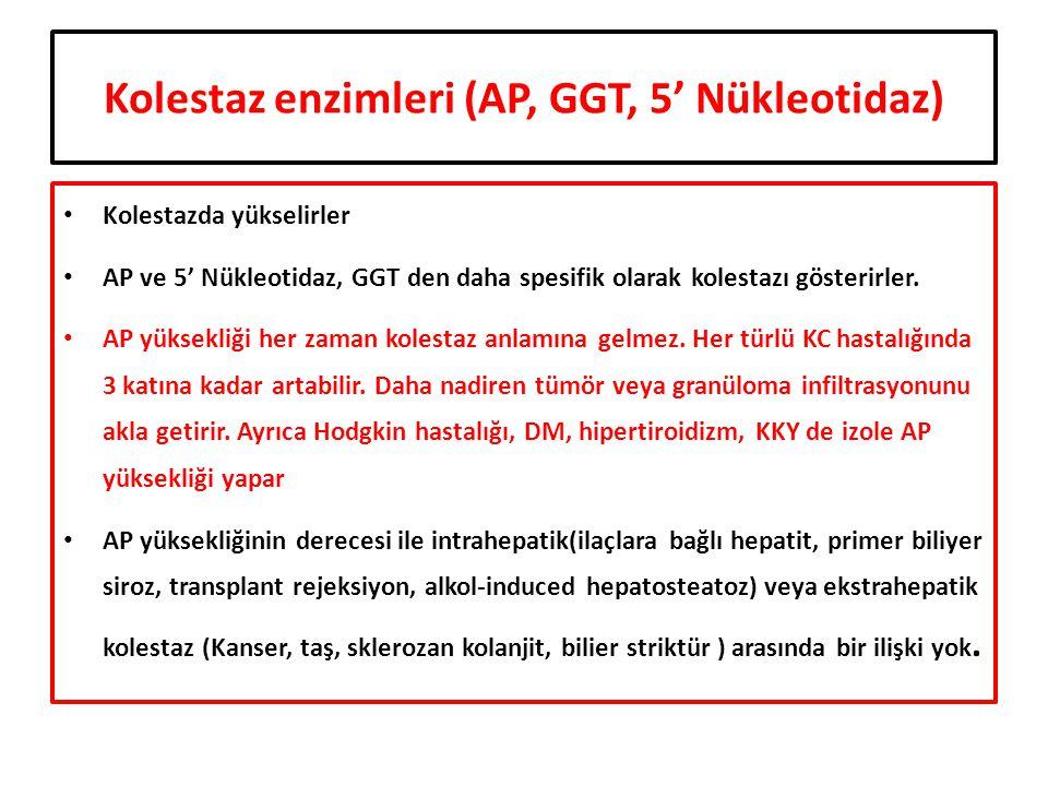 Kolestaz enzimleri (AP, GGT, 5' Nükleotidaz)