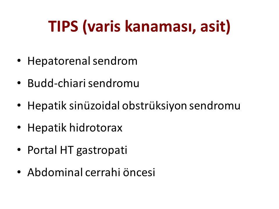 TIPS (varis kanaması, asit)