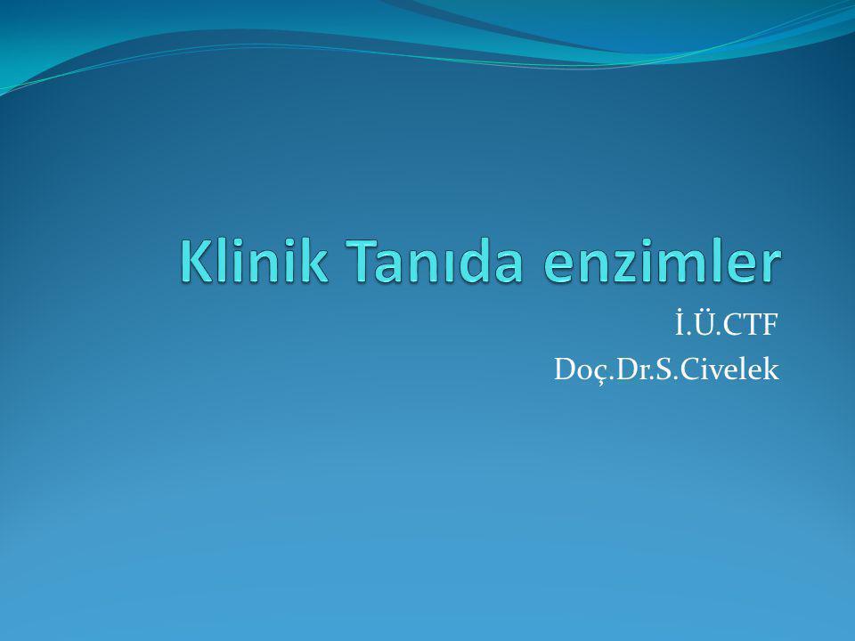 Klinik Tanıda enzimler
