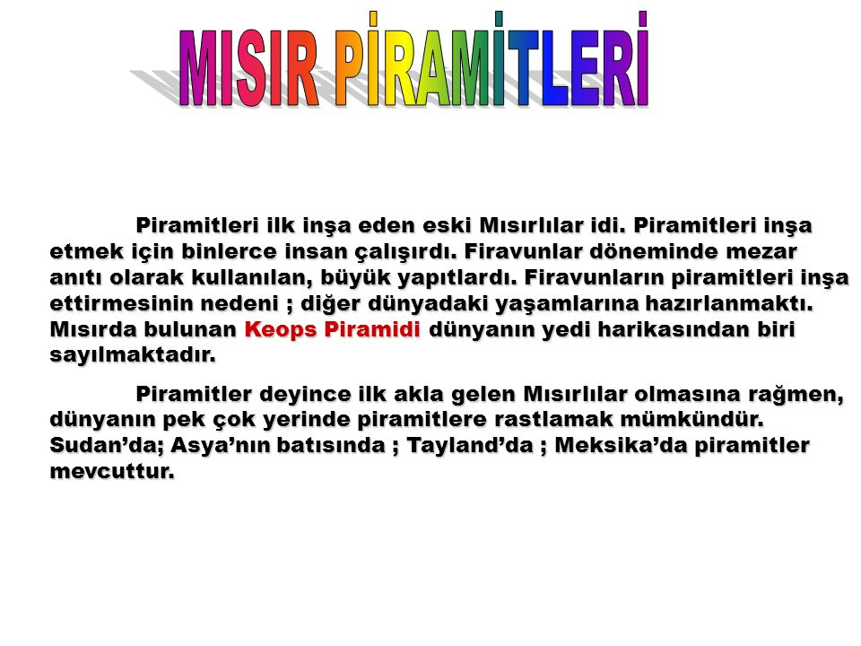 MISIR PİRAMİTLERİ