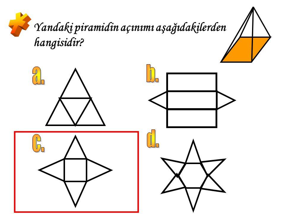 * Yandaki piramidin açınımı aşağıdakilerden hangisidir b. a. d. c.