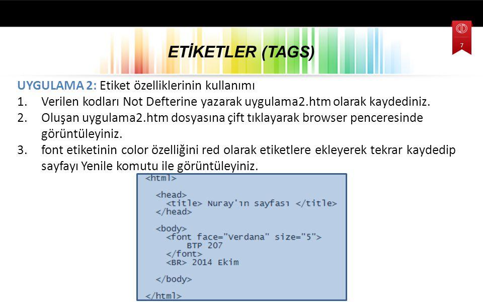ETİKETLER (TAGS) UYGULAMA 2: Etiket özelliklerinin kullanımı