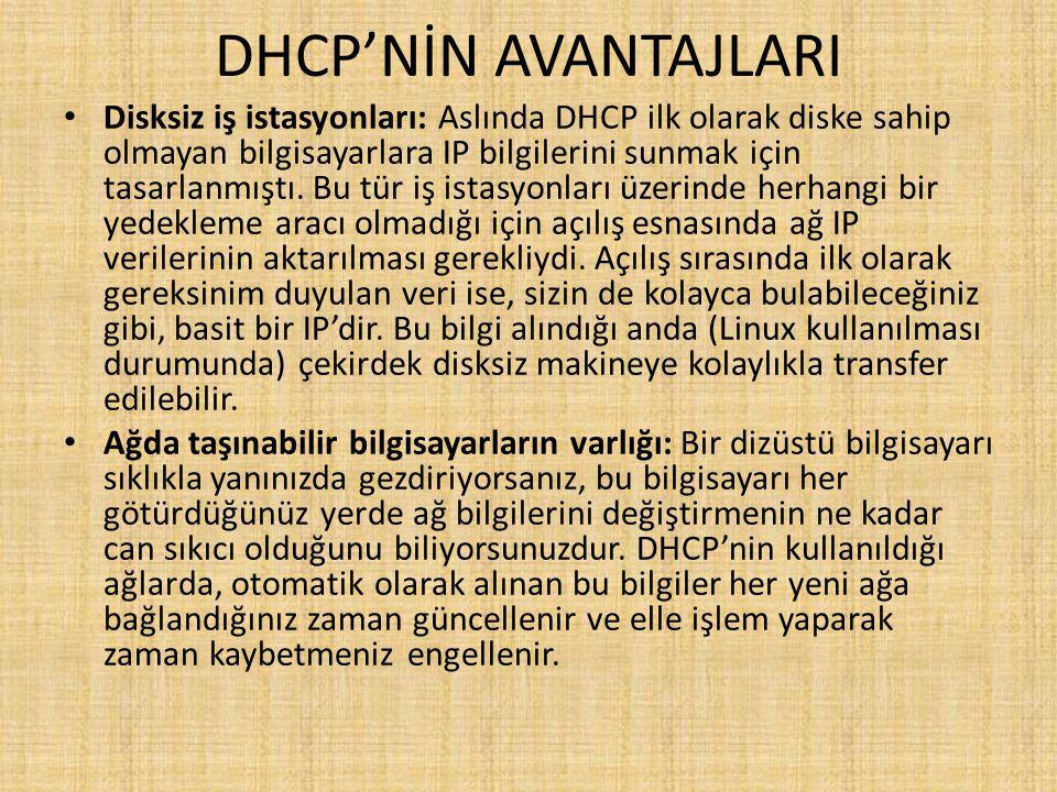 DHCP'NİN AVANTAJLARI