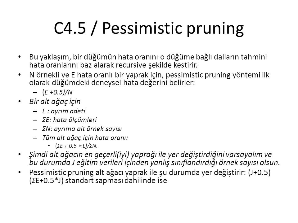 C4.5 / Pessimistic pruning