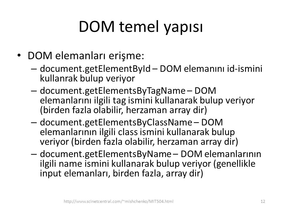 DOM temel yapısı DOM elemanları erişme: