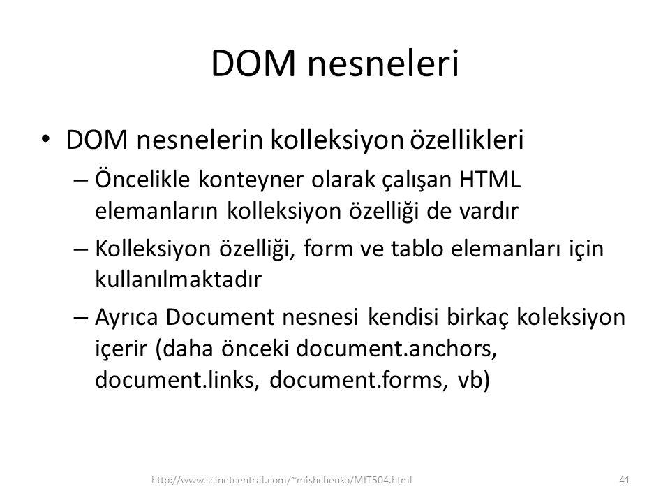 DOM nesneleri DOM nesnelerin kolleksiyon özellikleri