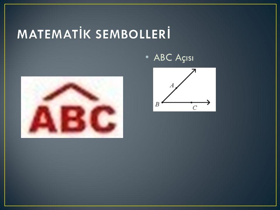 MATEMATİK SEMBOLLERİ ABC Açısı