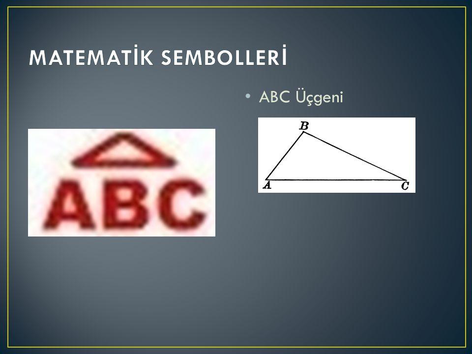 MATEMATİK SEMBOLLERİ ABC Üçgeni