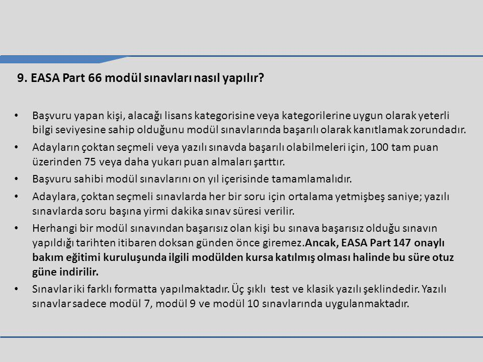 9. EASA Part 66 modül sınavları nasıl yapılır