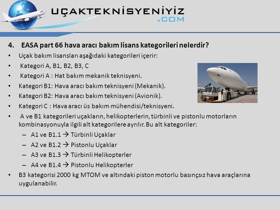 4. EASA part 66 hava aracı bakım lisans kategorileri nelerdir