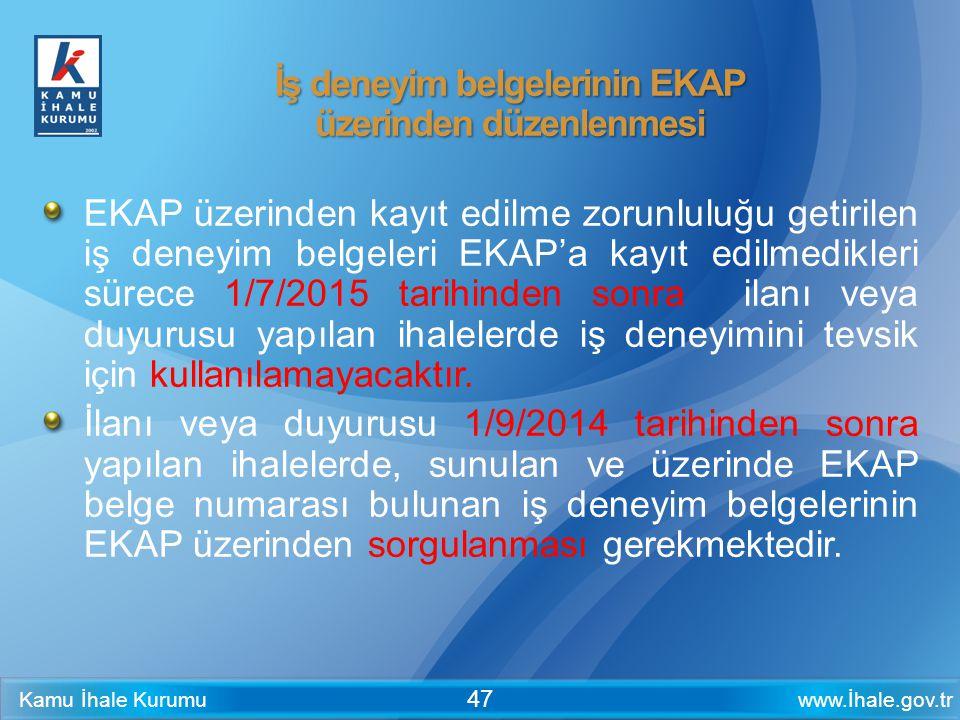 İş deneyim belgelerinin EKAP üzerinden düzenlenmesi