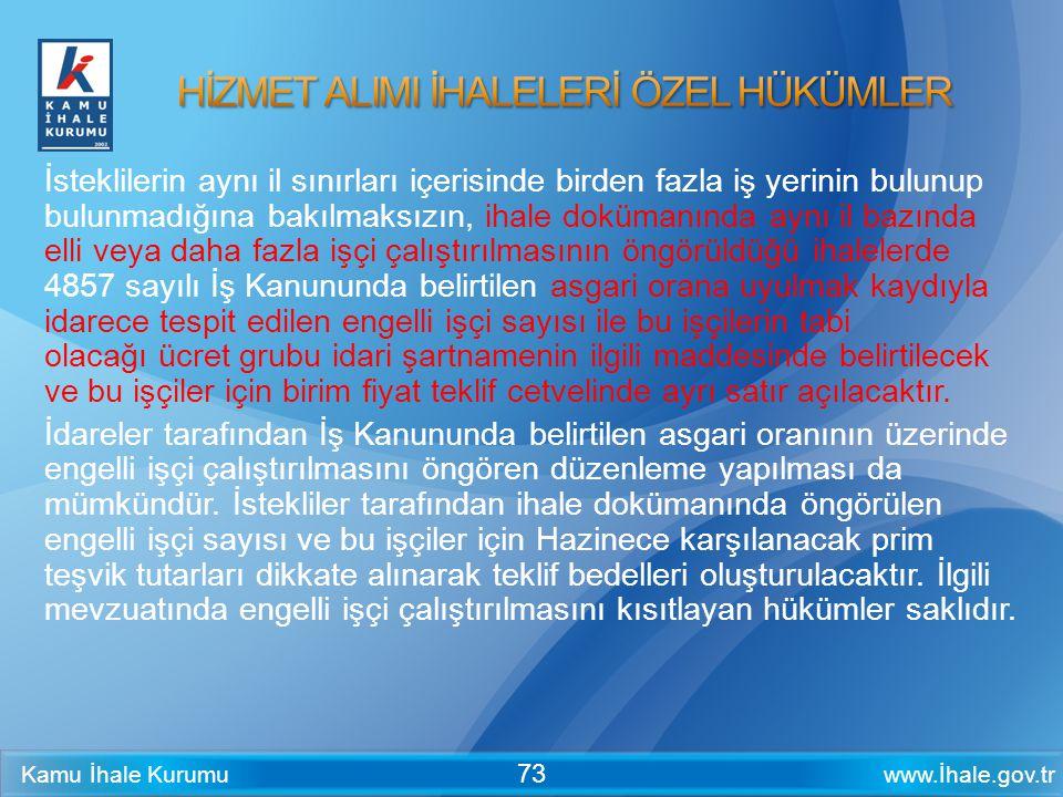 HİZMET ALIMI İHALELERİ ÖZEL HÜKÜMLER