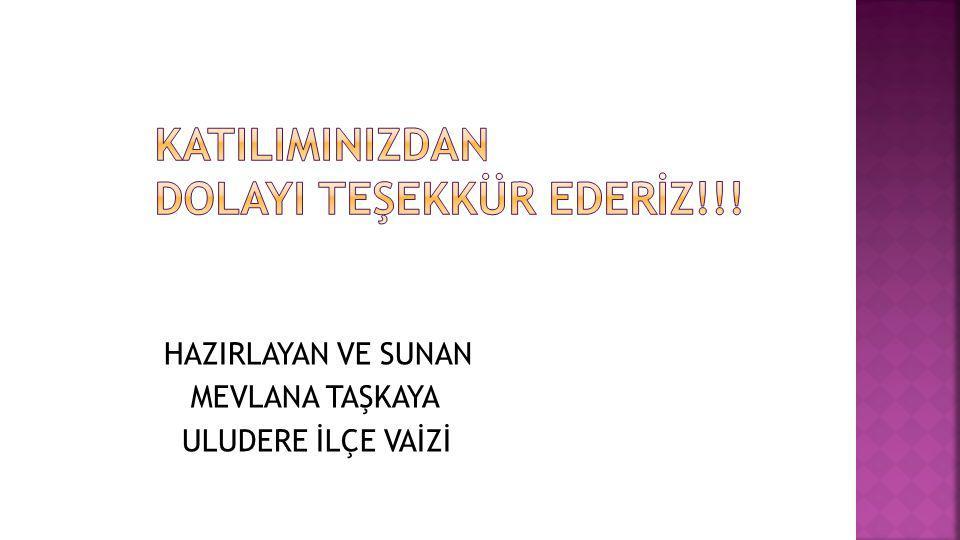KATILIMINIZDAN DOLAYI TEŞEKKÜR EDERİZ!!!