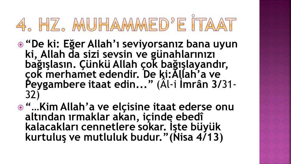 4. Hz. Muhammed'e İtaat