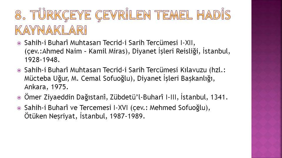 8. Türkçeye Çevrİlen Temel Hadİs KaynaklarI