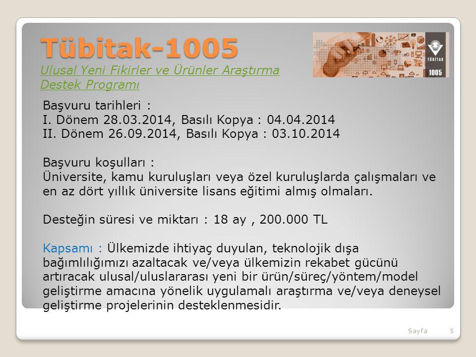 Tübitak-1005 Ulusal Yeni Fikirler ve Ürünler Araştırma Destek Programı