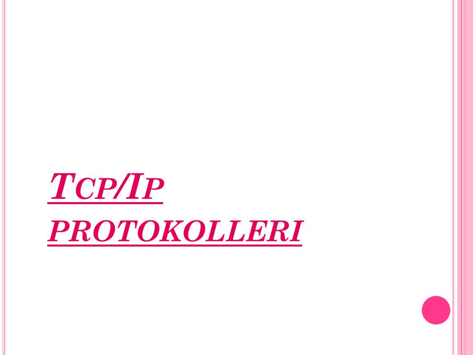 Tcp/Ip protokolleri