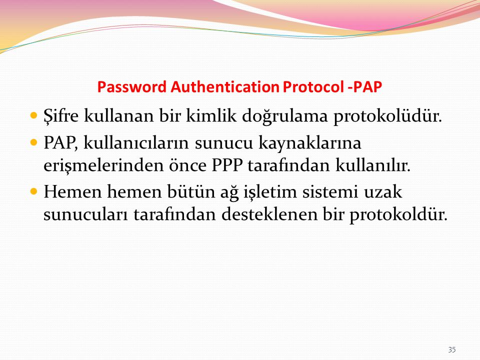 Password Authentication Protocol -PAP
