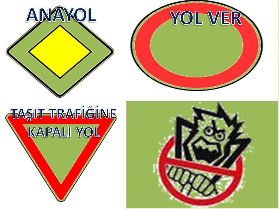 TAŞIT TRAFİĞİNE KAPALI YOL