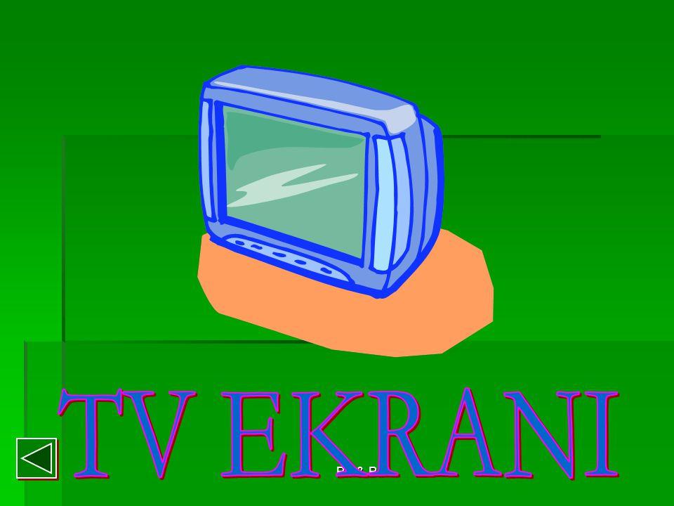 TV EKRANI Bir & Bil