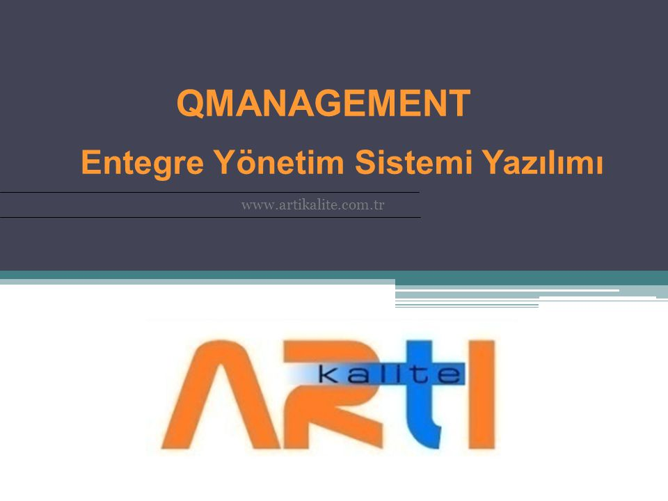 QMANAGEMENT Entegre Yönetim Sistemi Yazılımı www.artikalite.com.tr
