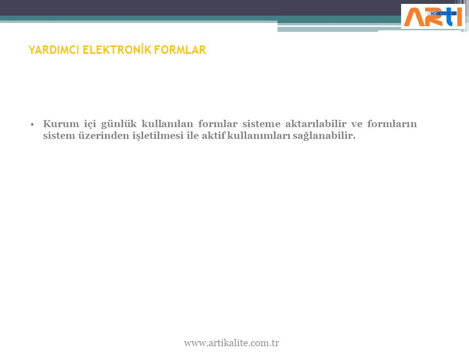 YARDIMCI ELEKTRONİK FORMLAR