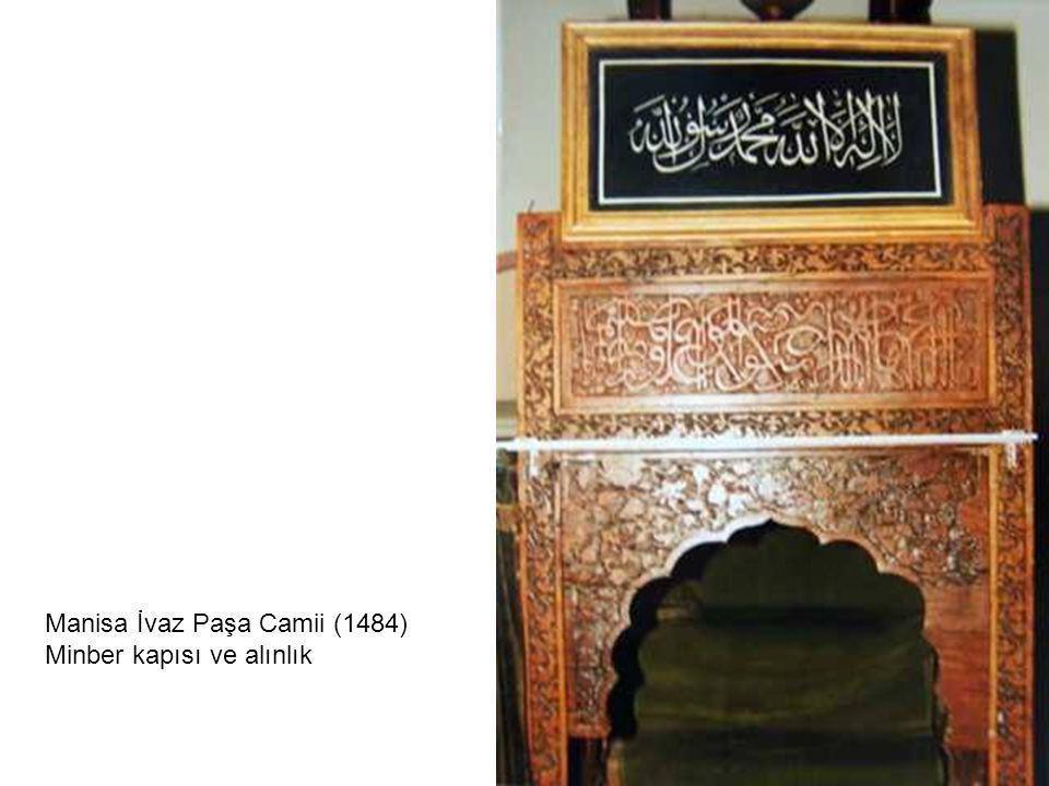Manisa İvaz Paşa Camii (1484)