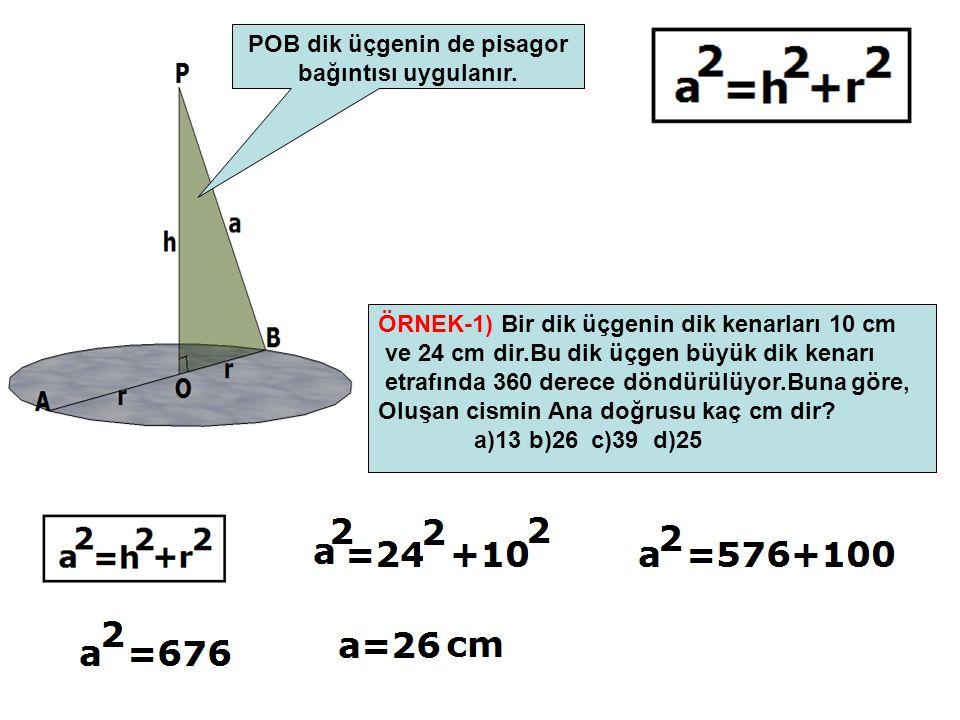 POB dik üçgenin de pisagor bağıntısı uygulanır.