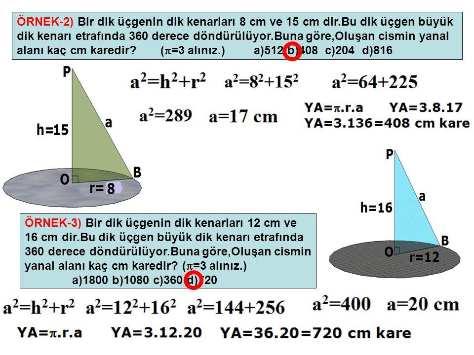 ÖRNEK-2) Bir dik üçgenin dik kenarları 8 cm ve 15 cm dir