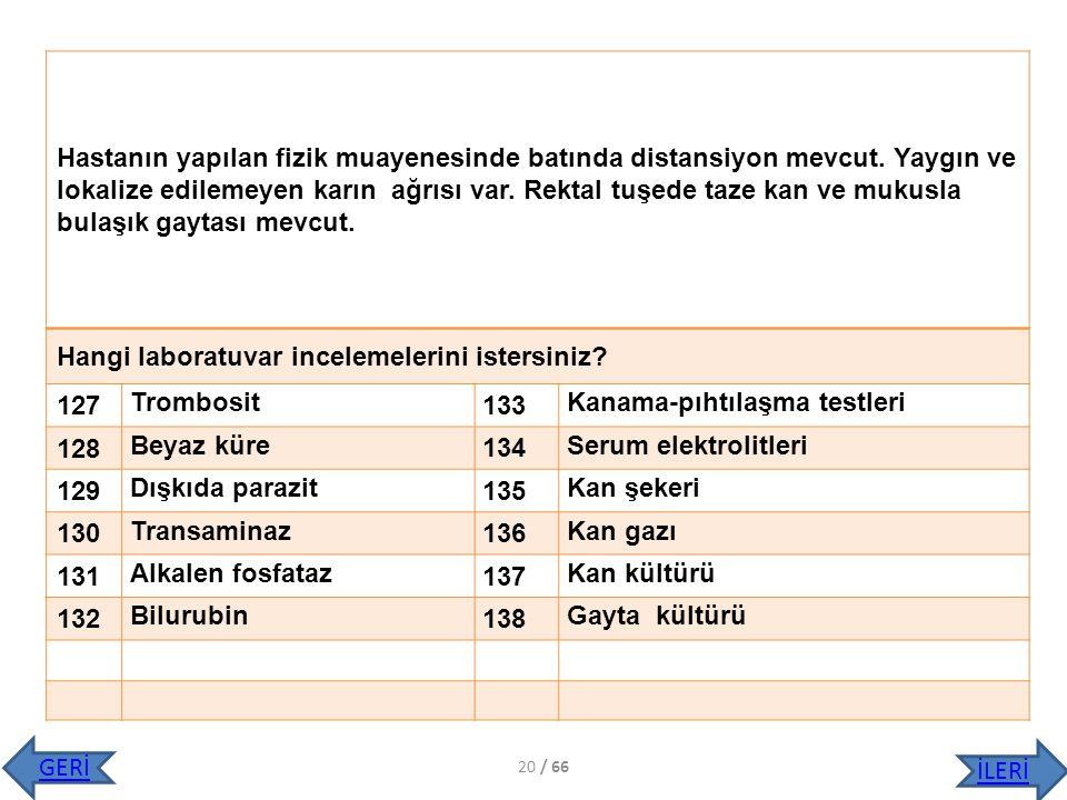Hangi laboratuvar incelemelerini istersiniz 127 Trombosit 133