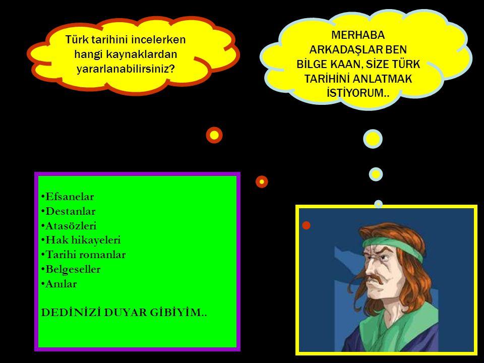 Türk tarihini incelerken hangi kaynaklardan yararlanabilirsiniz