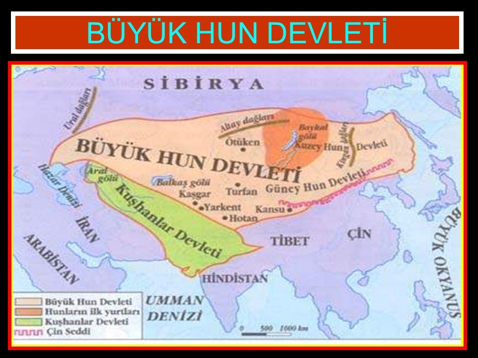 BÜYÜK HUN DEVLETİ Türklerin Orta Asya'da kurduğu ilk devlet Büyük Hun Devleti'dir.