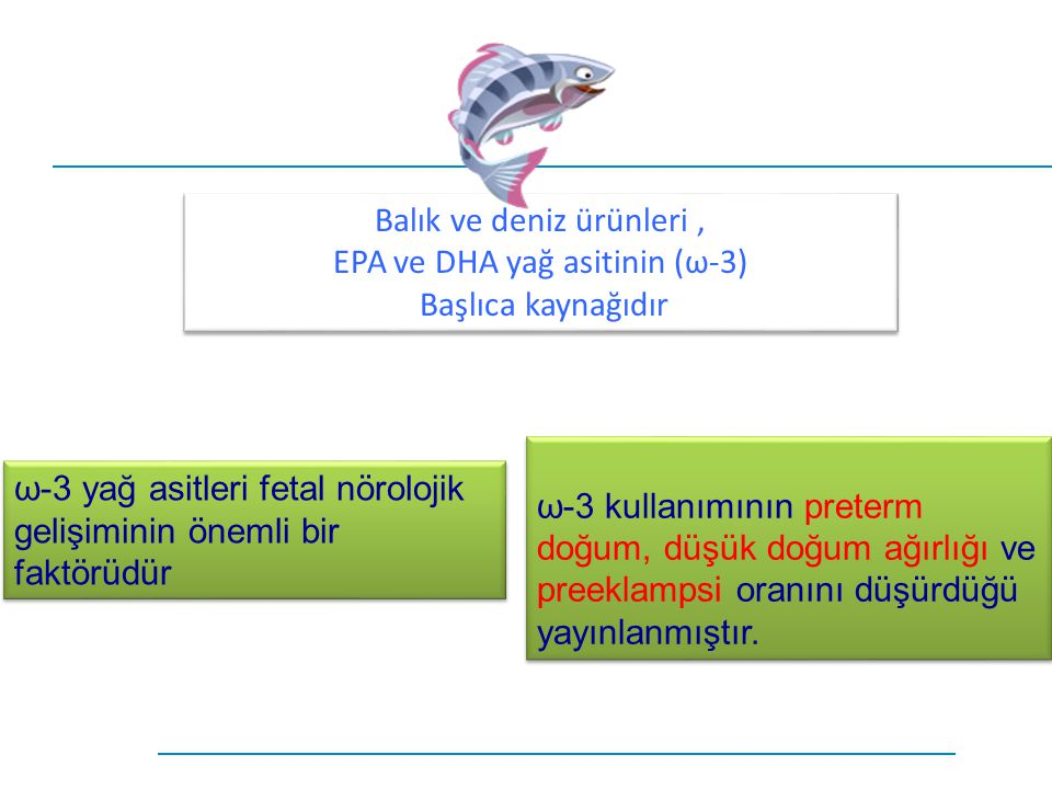 Balık ve deniz ürünleri , EPA ve DHA yağ asitinin (ω-3)