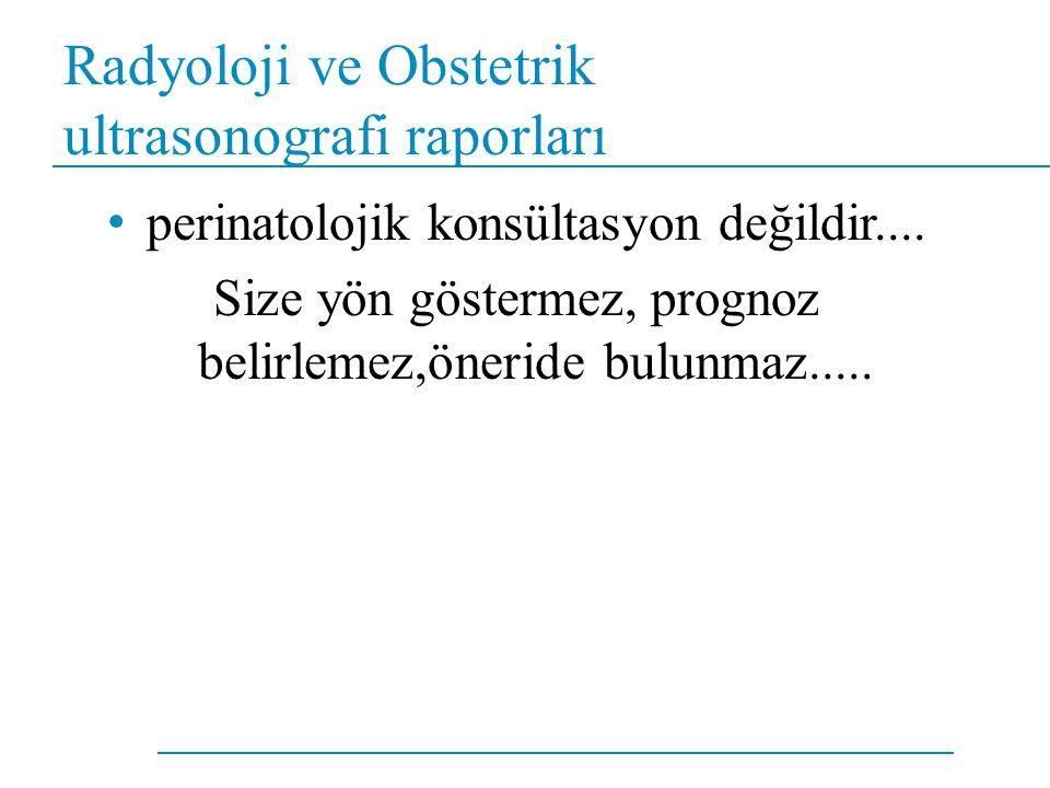 Radyoloji ve Obstetrik ultrasonografi raporları