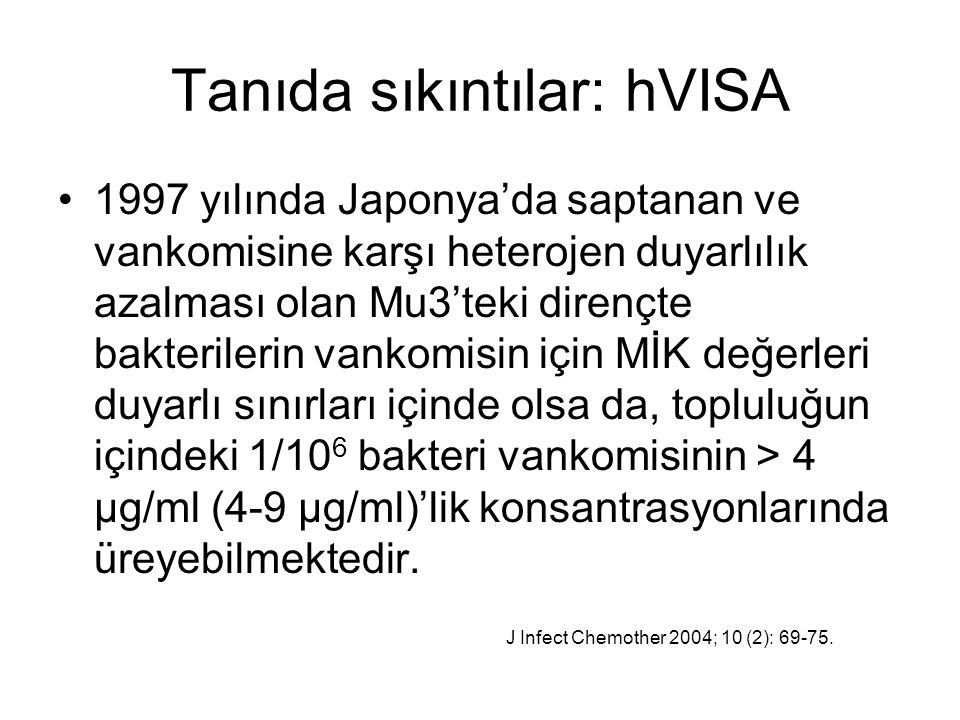 Tanıda sıkıntılar: hVISA