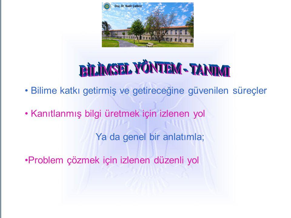 BİLİMSEL YÖNTEM - TANIMI