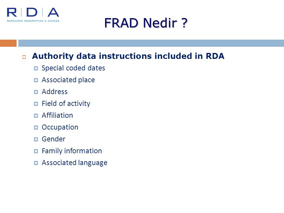 FRAD Nedir Authority data instructions included in RDA