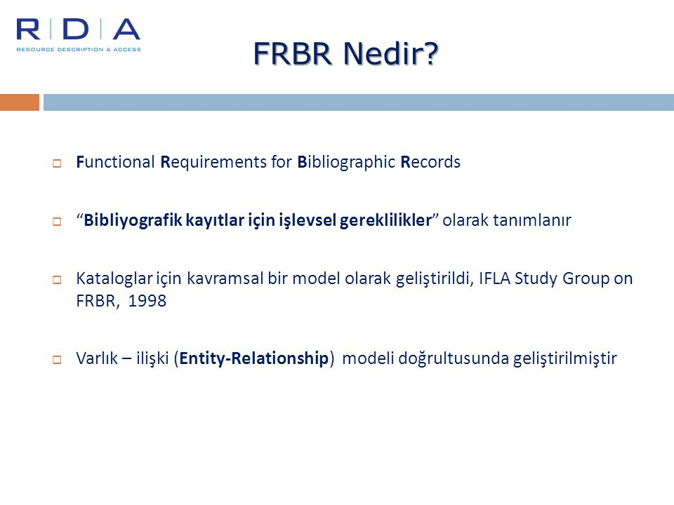 FRBR Nedir Functional Requirements for Bibliographic Records