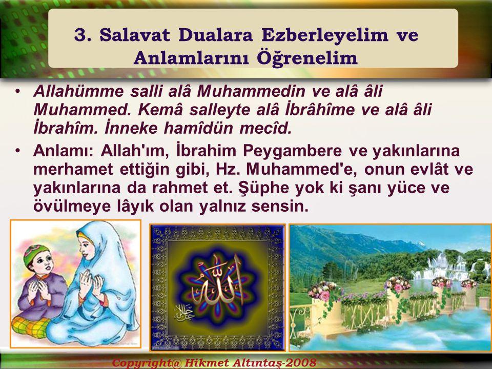 3. Salavat Dualara Ezberleyelim ve Anlamlarını Öğrenelim