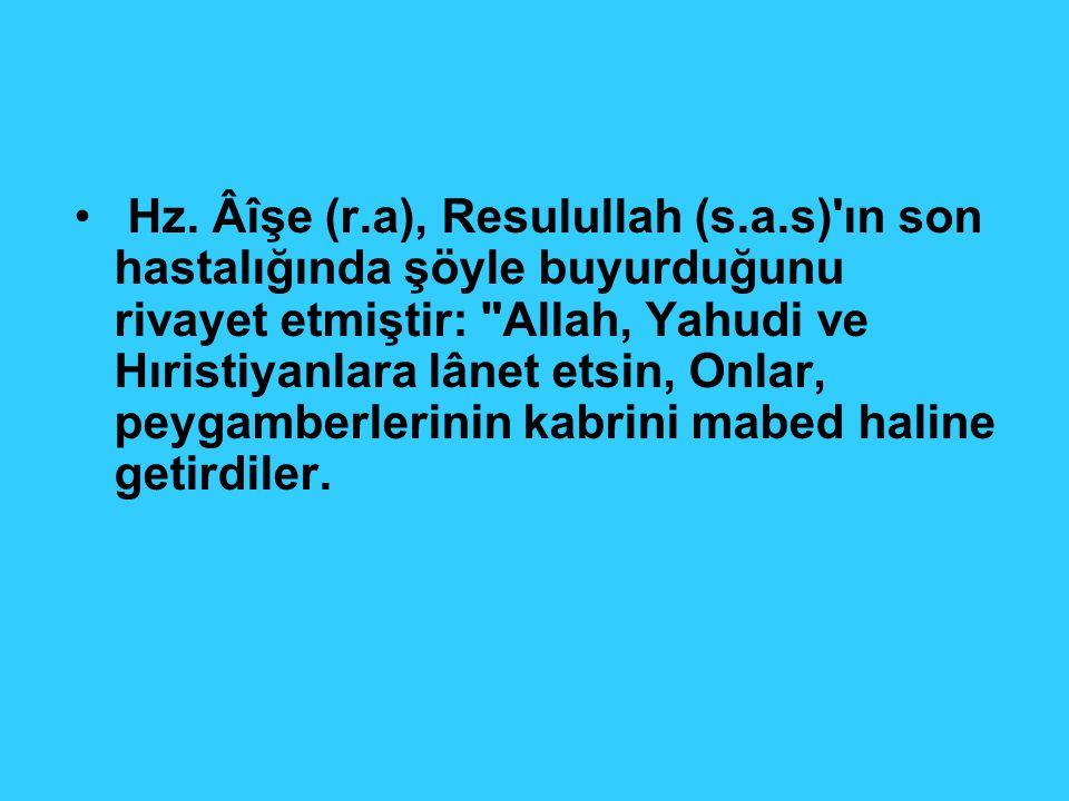 Hz. Âîşe (r. a), Resulullah (s. a