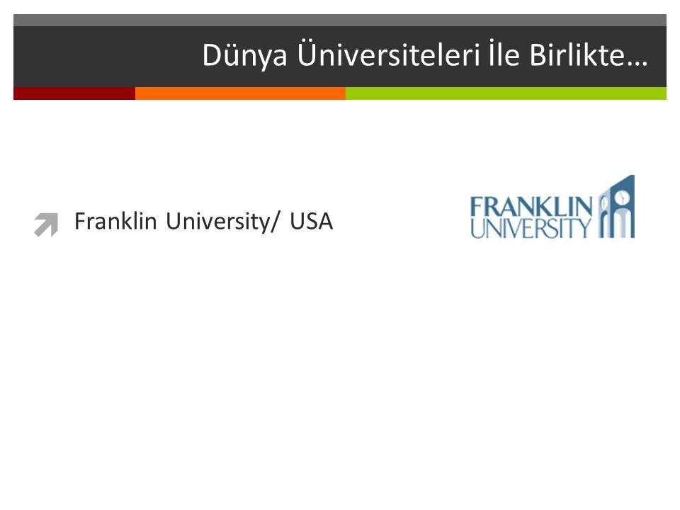 Dünya Üniversiteleri İle Birlikte…