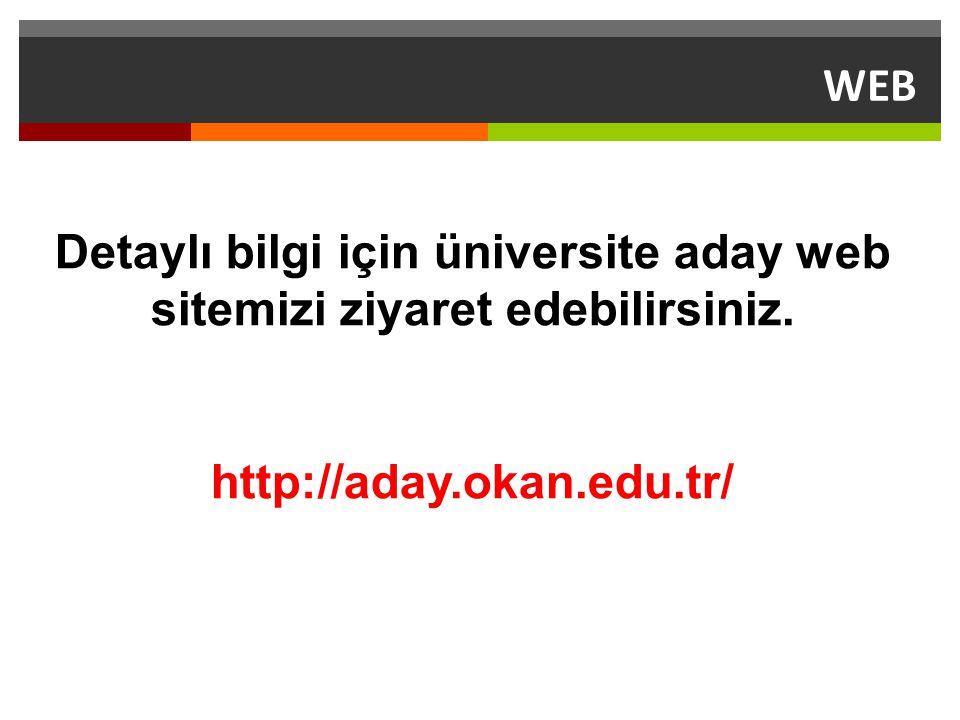 Detaylı bilgi için üniversite aday web sitemizi ziyaret edebilirsiniz.