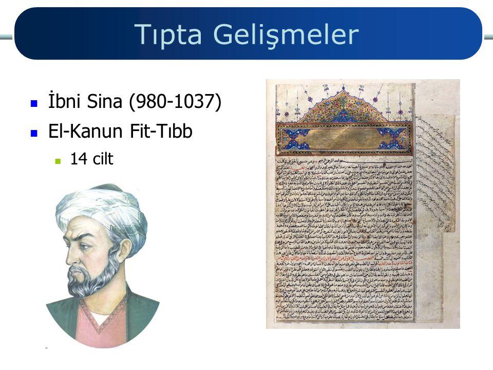 Tıpta Gelişmeler İbni Sina (980-1037) El-Kanun Fit-Tıbb 14 cilt