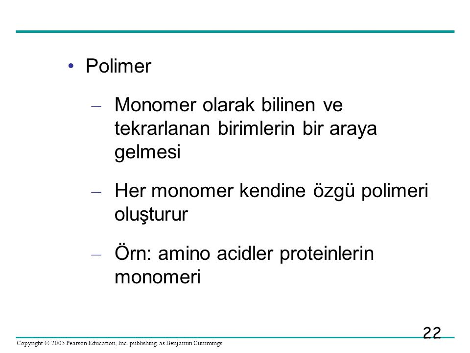 Polimer Monomer olarak bilinen ve tekrarlanan birimlerin bir araya gelmesi. Her monomer kendine özgü polimeri oluşturur.